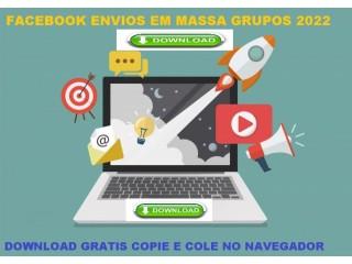 Software Envios Em Massa Facebook Grupos 2022 Download Gratis
